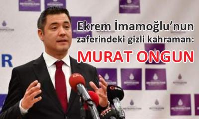 Murat Ongun, İmamoğlu'nun seçim kampanyasında en önemli iki isimden biri oldu