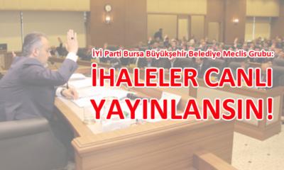 İYİ Parti Bursa Büyükşehir Belediye Meclis Grubu'ndan 'canlı yayın' önerisi