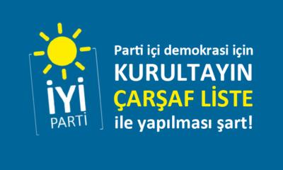 İYİ Parti'de GİK seçimleri için çarşaf liste talepleri artıyor