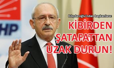 CHP lideri Kılıçdaroğlu'ndan belediye başkanlarına dikkat çeken uyarı!