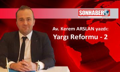 Yargı Reformu – 2