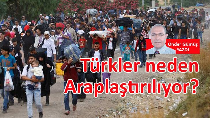 Türkler neden Araplaştırılıyor?