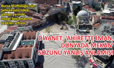 CHP Osmangazi İlçe Başkanı Akyolcular'dan Diyanet'e inşaat tepkisi
