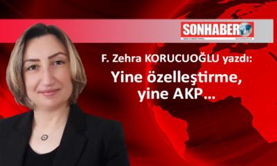 Yine özelleştirme, yine AKP…