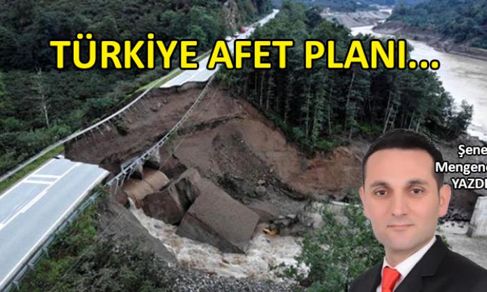 Türkiye Afet Planı…