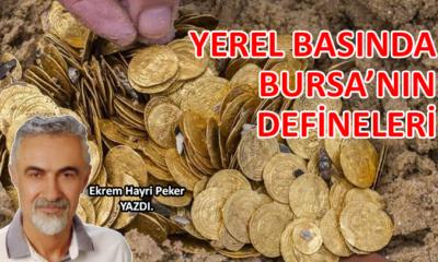 Yerel basında Bursa'nın defineleri