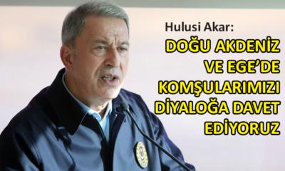 Milli Savunma Bakanı Akar'dan diyalog çağrısı