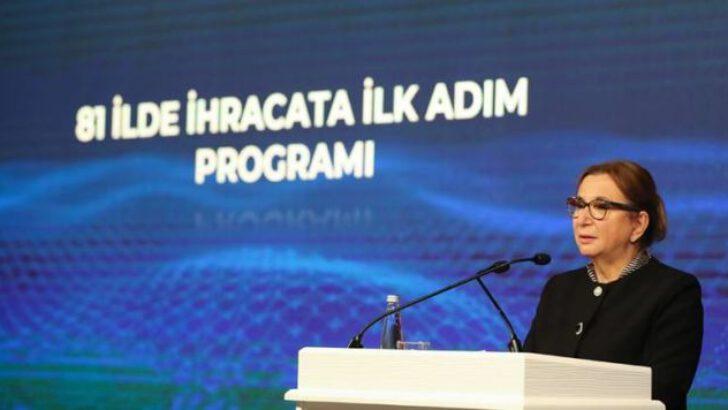 Ticaret Bakanı Pekcan: 81 İlde İhracata İlk Adım Programı başlıyor