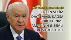 MHP Genel Başkanı Bahçeli: Gündemde erken seçim yok