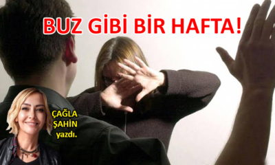 BUZ GİBİ BİR HAFTA!