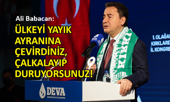 Babacan'dan Erdoğan'a dış politika eleştirisi