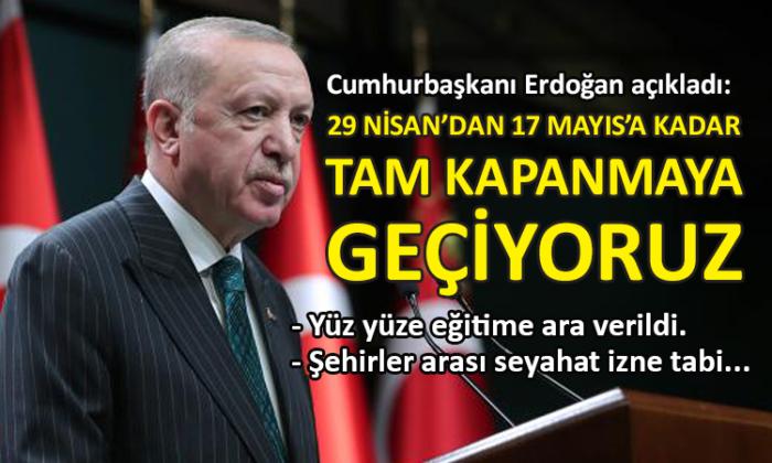 Erdoğan yeni corona tedbirlerini açıkladı