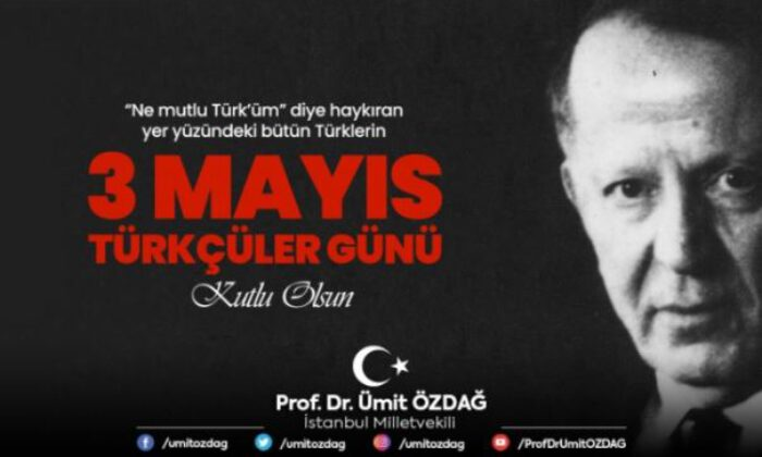 Özdağ'dan 3 Mayıs Türkçülük günü paylaşımı!