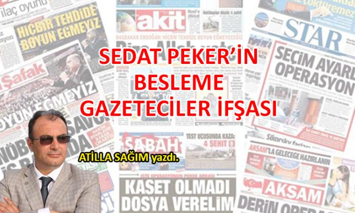Sedat Peker'in besleme gazeteciler ifşası