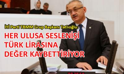 İYİ Partili Tatlıoğlu'ndan Erdoğan açıklaması