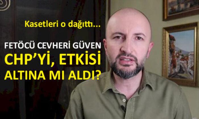 CHP'lileri avlamaya çalışan Cevheri Güven kim?