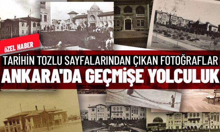 Ankara'da geçmişe yolculuk (Özel Haber)