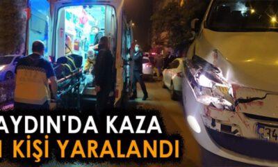Aydın Efeler'de trafik kazası: 1 yaralı